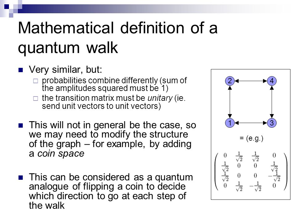 Mathematical definition of a quantum walk