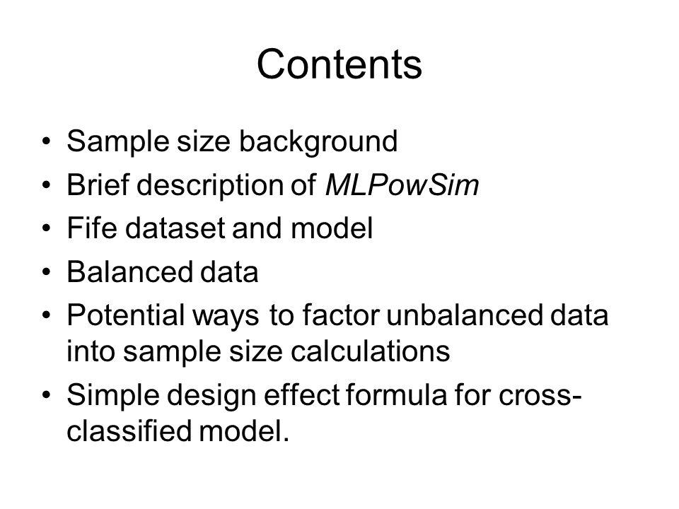 Contents Sample size background Brief description of MLPowSim