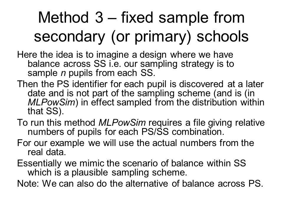Method 3 – fixed sample from secondary (or primary) schools