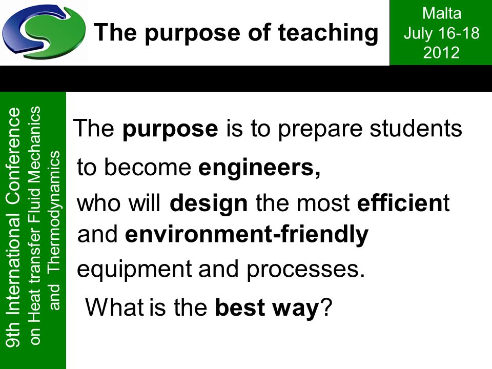 The purpose is to prepare students