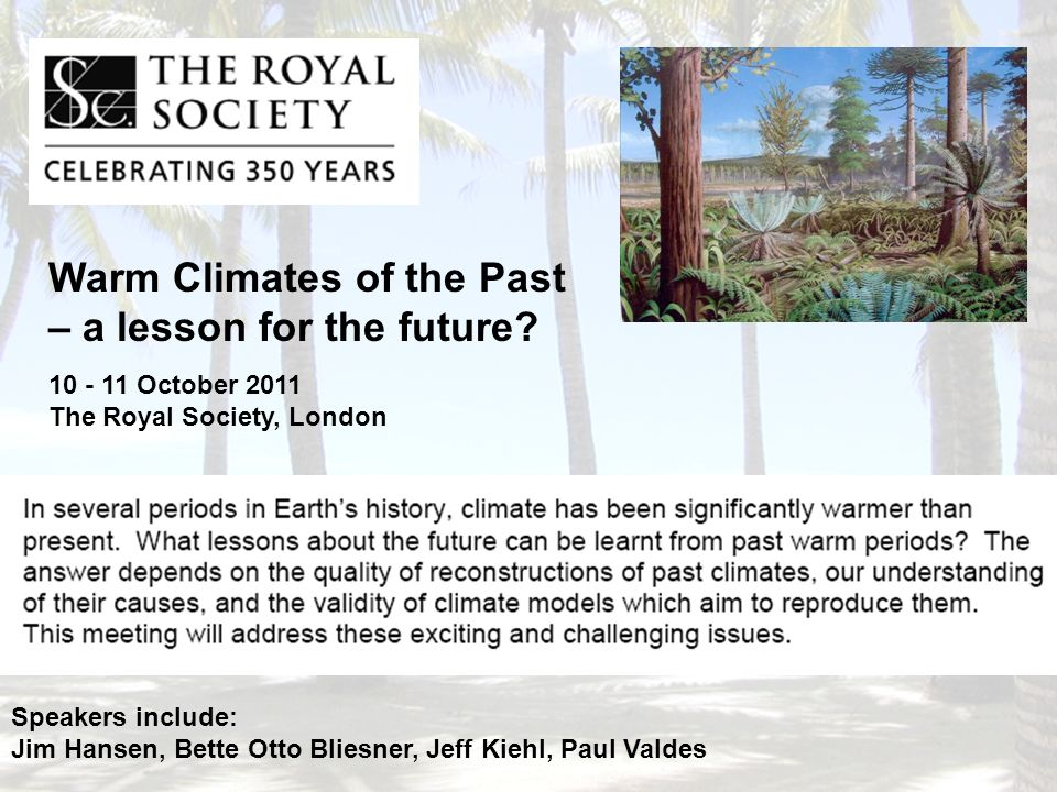 Warm Climates of the Past – a lesson for the future