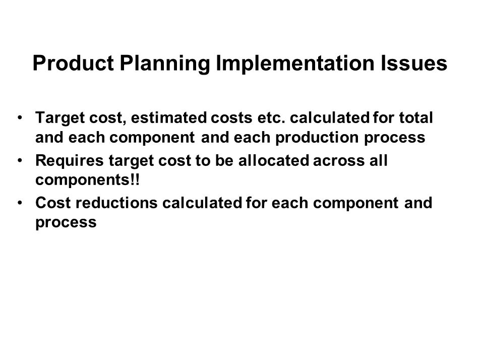 Product Planning Implementation Issues