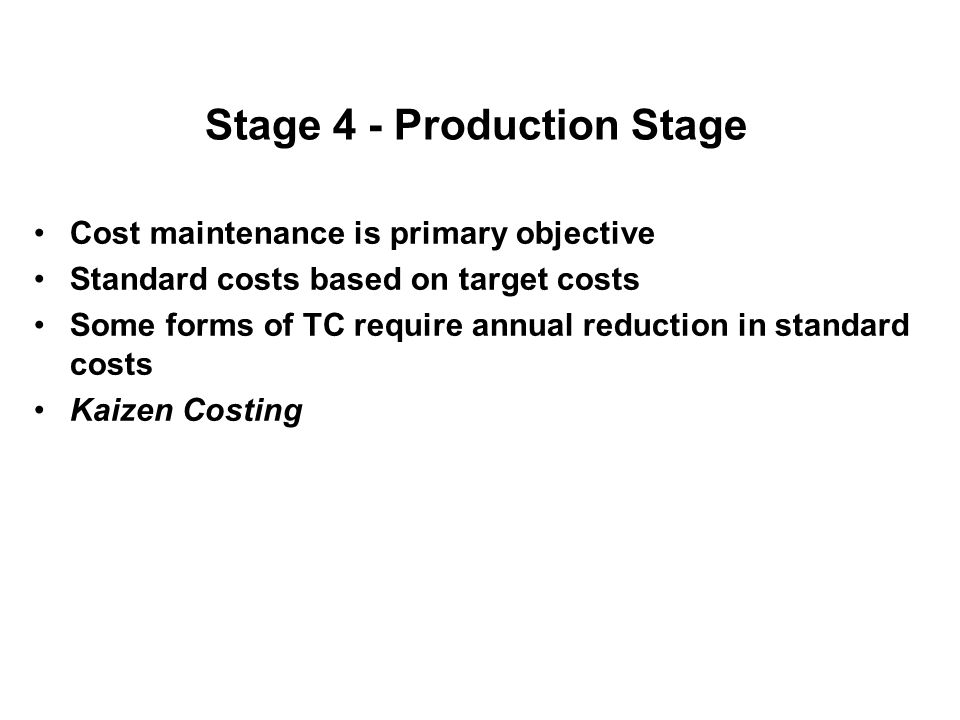 Stage 4 - Production Stage