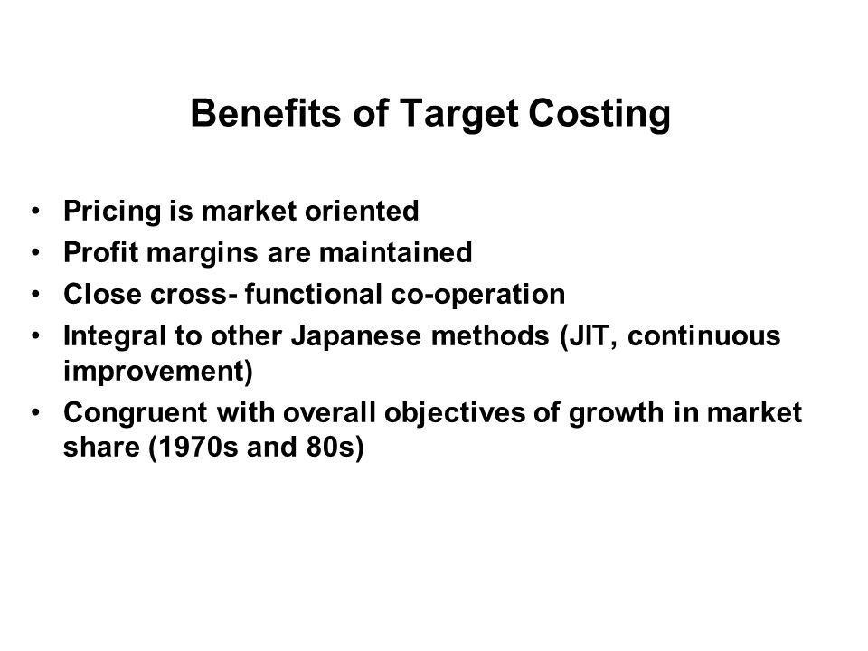 Benefits of Target Costing