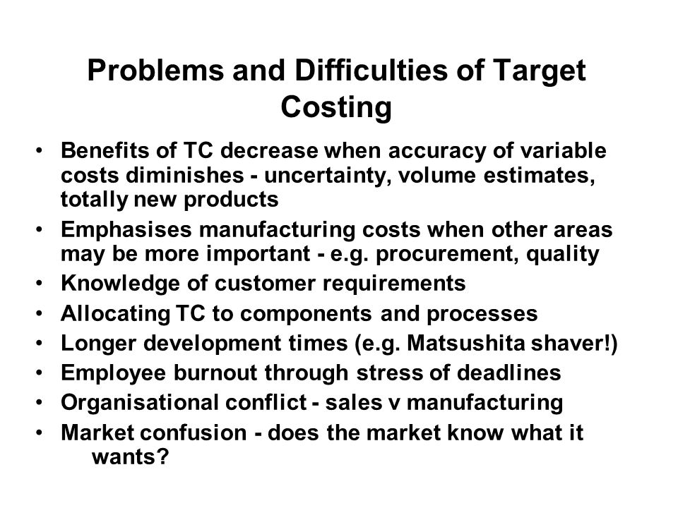 Problems and Difficulties of Target Costing