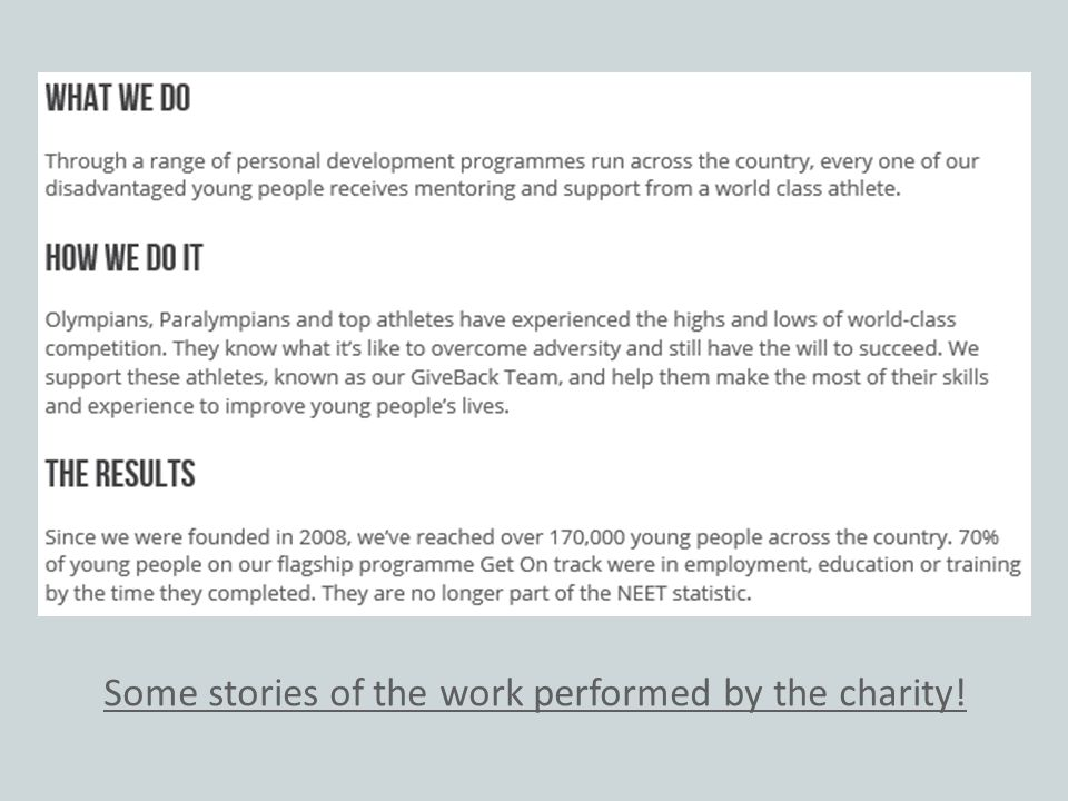 Some stories of the work performed by the charity!
