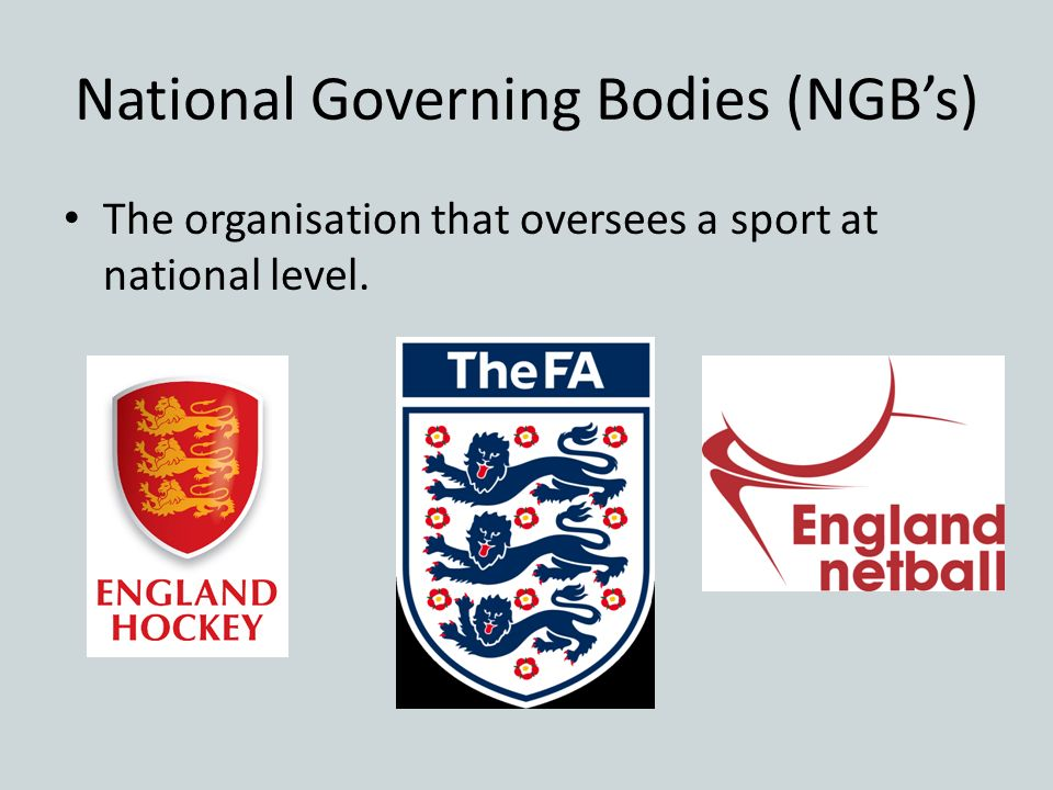 National Governing Bodies (NGB's)