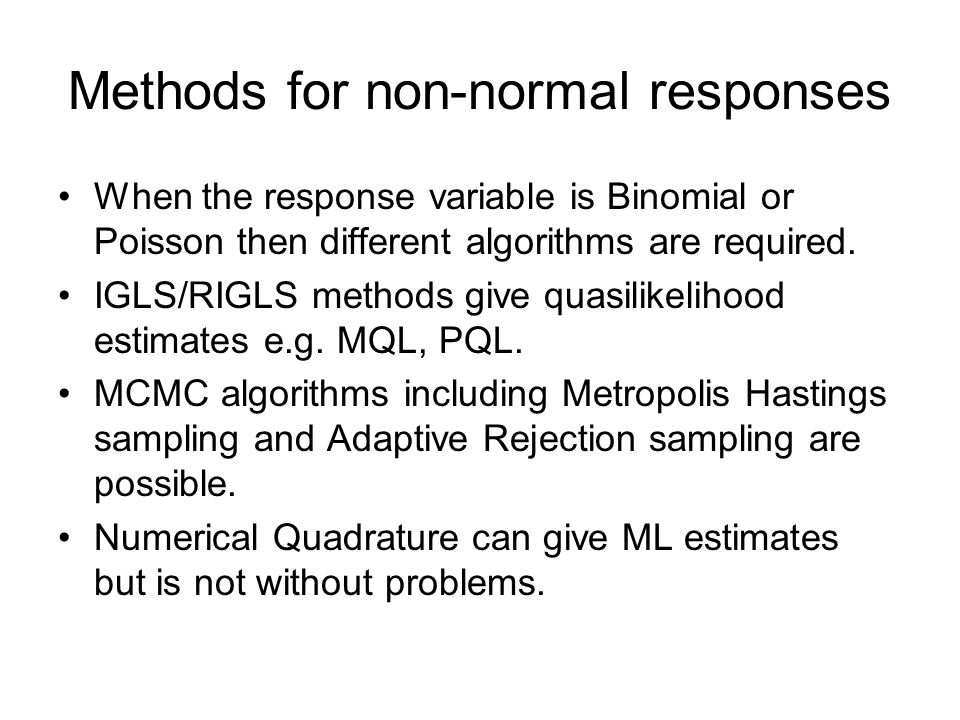 Methods for non-normal responses