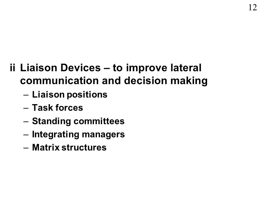 ii Liaison Devices – to improve lateral communication and decision making