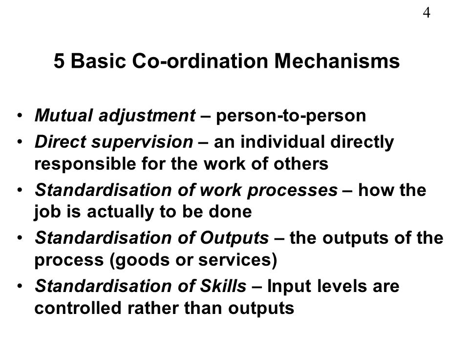 5 Basic Co-ordination Mechanisms