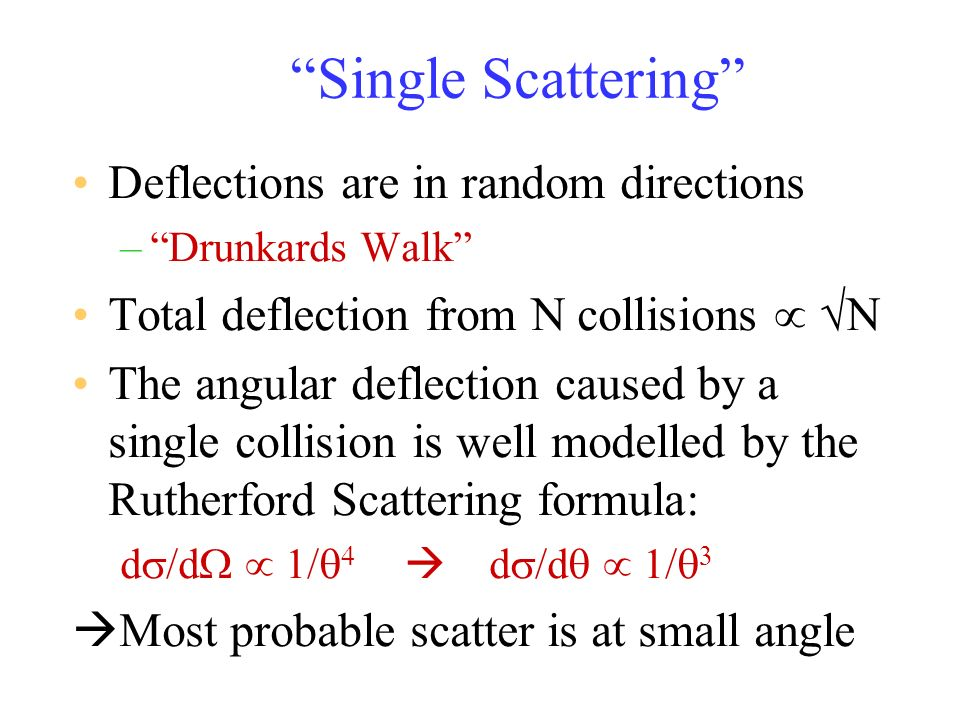 Single Scattering Deflections are in random directions