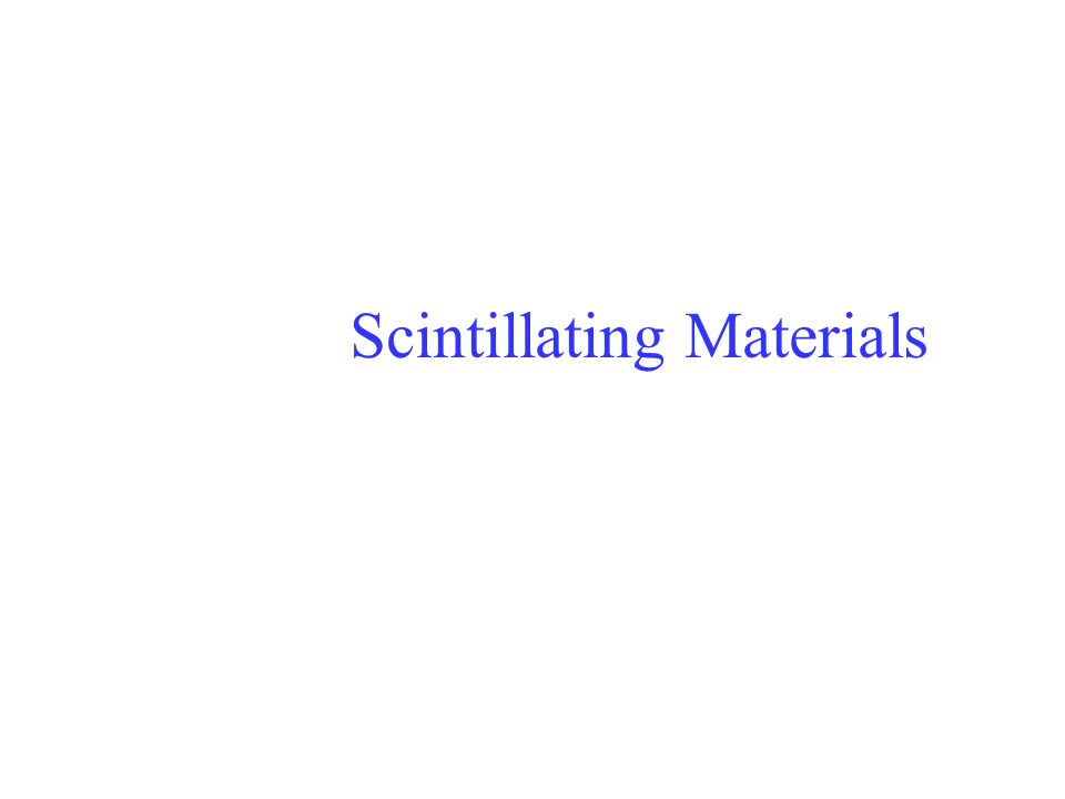 Scintillating Materials