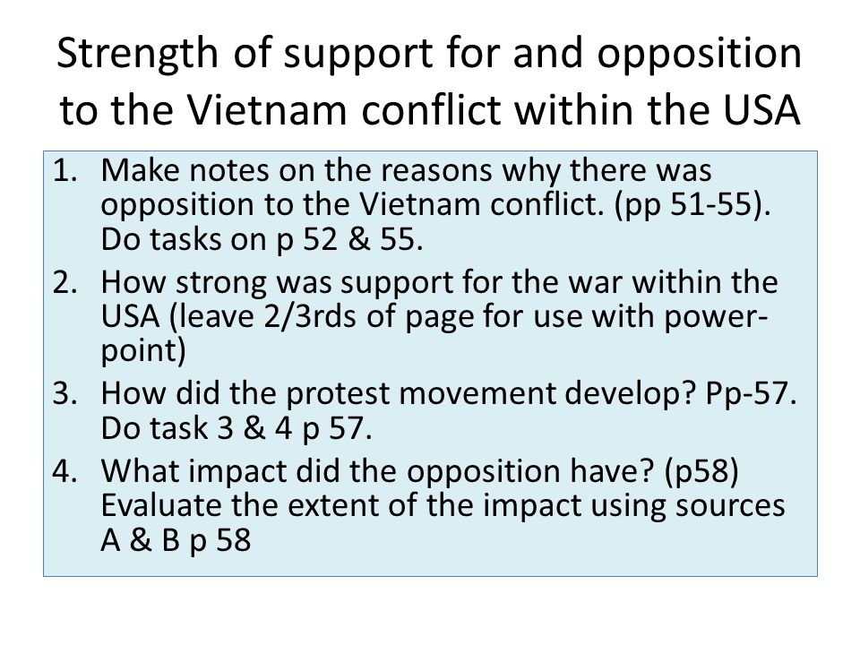 opposition or supporters of the vietnam The vietnam war 1962 men awarded the victoria cross: 4 australian support for south vietnam in the early 1960s was in keeping with opposition to.