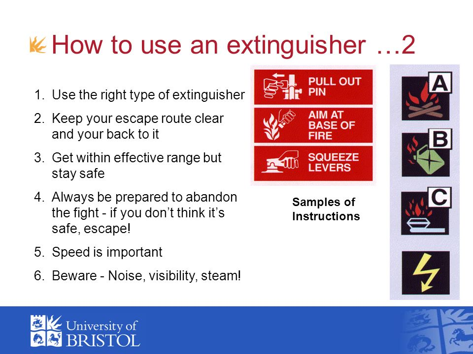 How to use an extinguisher …2