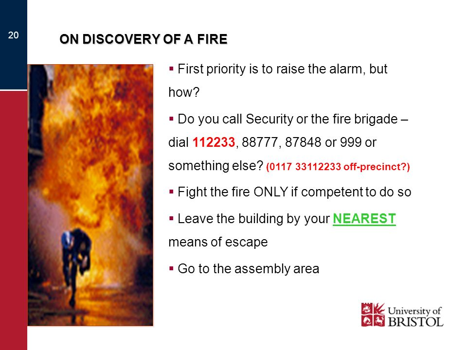 First priority is to raise the alarm, but how