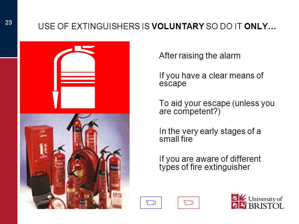 USE OF EXTINGUISHERS IS VOLUNTARY SO DO IT ONLY…
