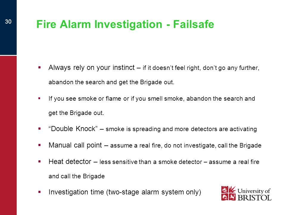 Fire Alarm Investigation - Failsafe