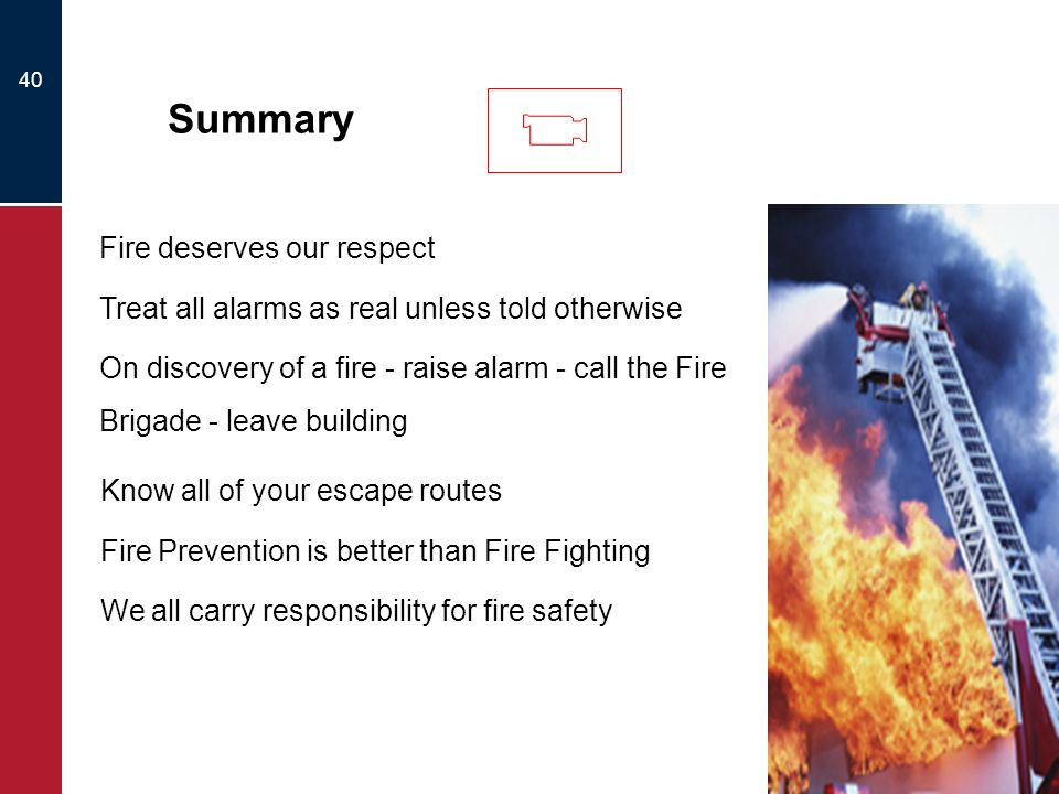 Fire deserves our respect
