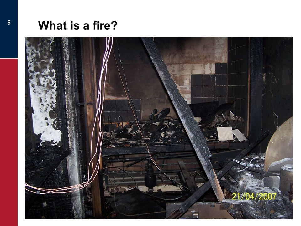 What is a fire
