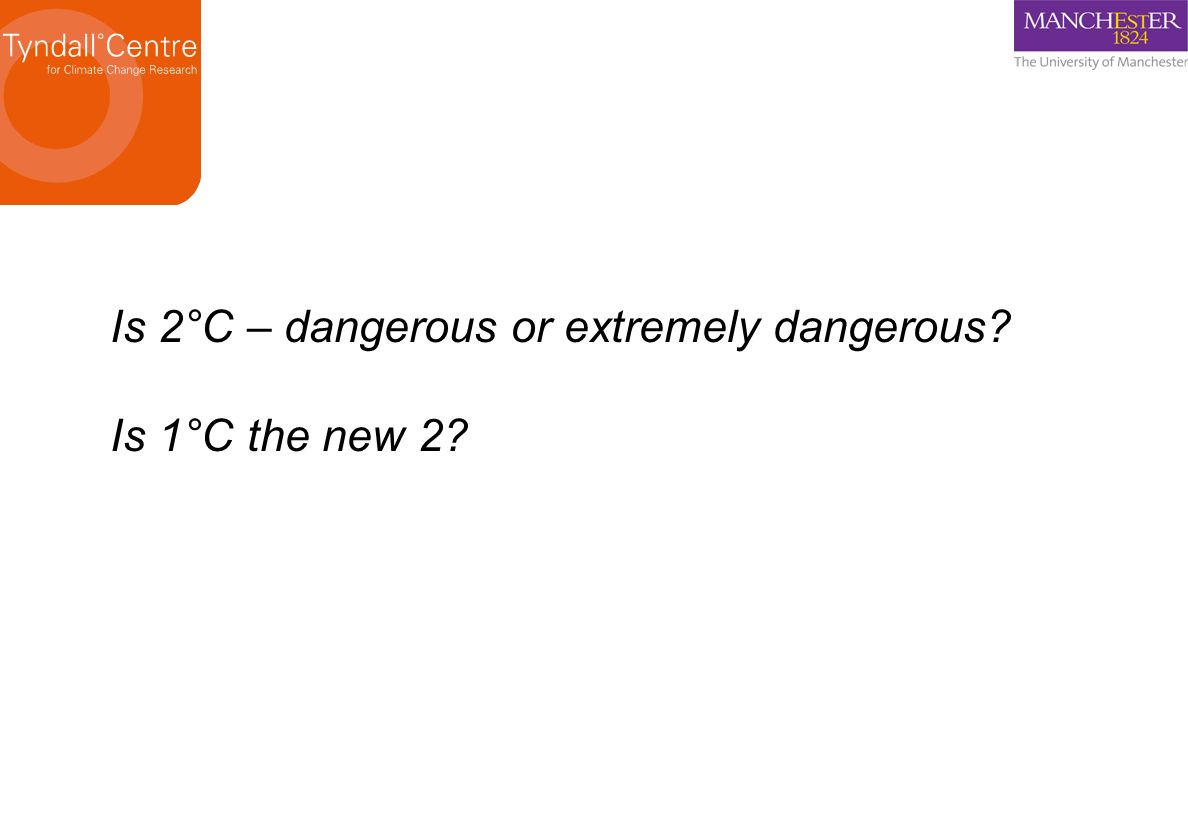 Is 2°C – dangerous or extremely dangerous