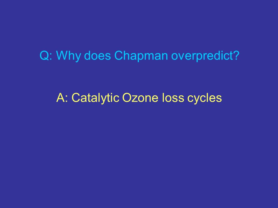 Q: Why does Chapman overpredict