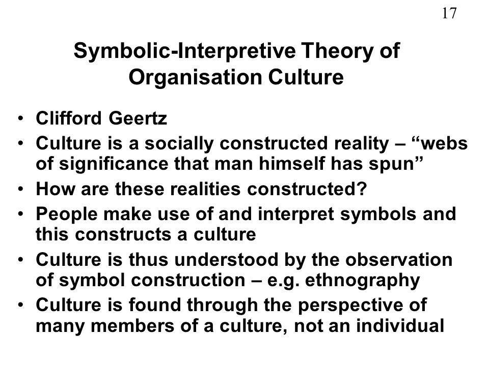Symbolic-Interpretive Theory of Organisation Culture