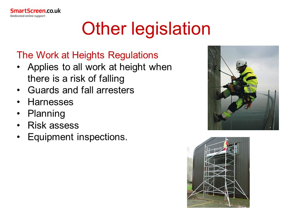 work at height legislation Subsidiary legislation in force responsible person, in relation to a person who carries out or is to carry out any work at height.