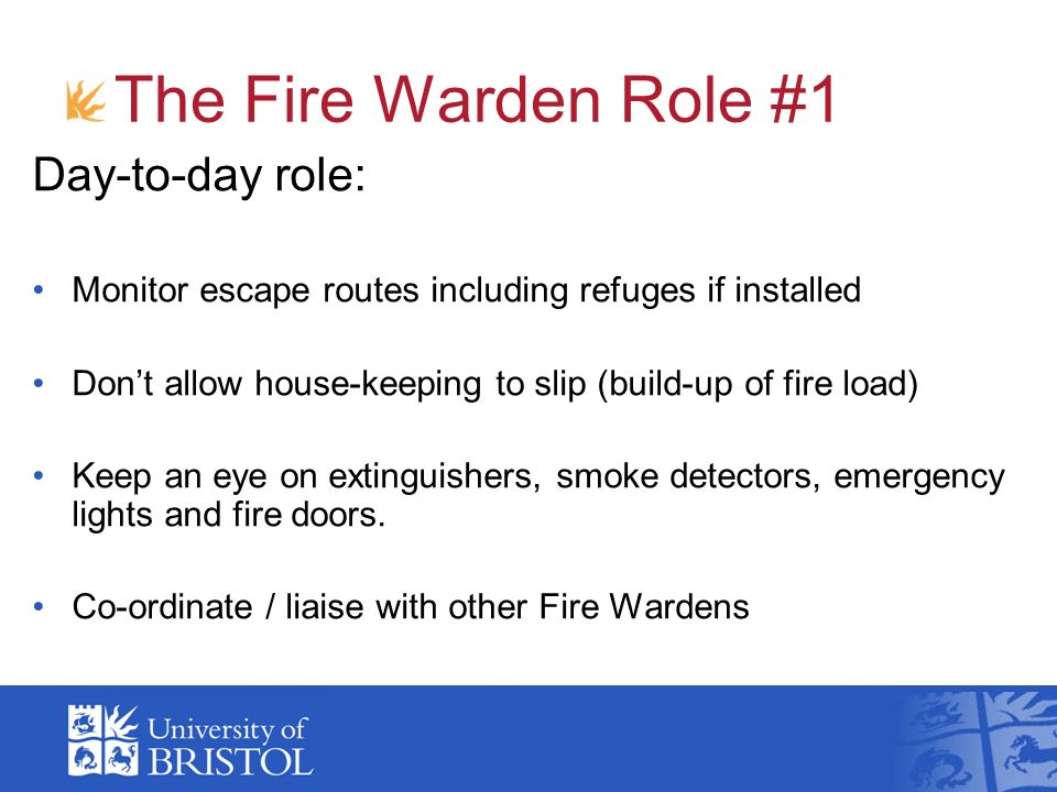 The Fire Warden Role #1 Day-to-day role: