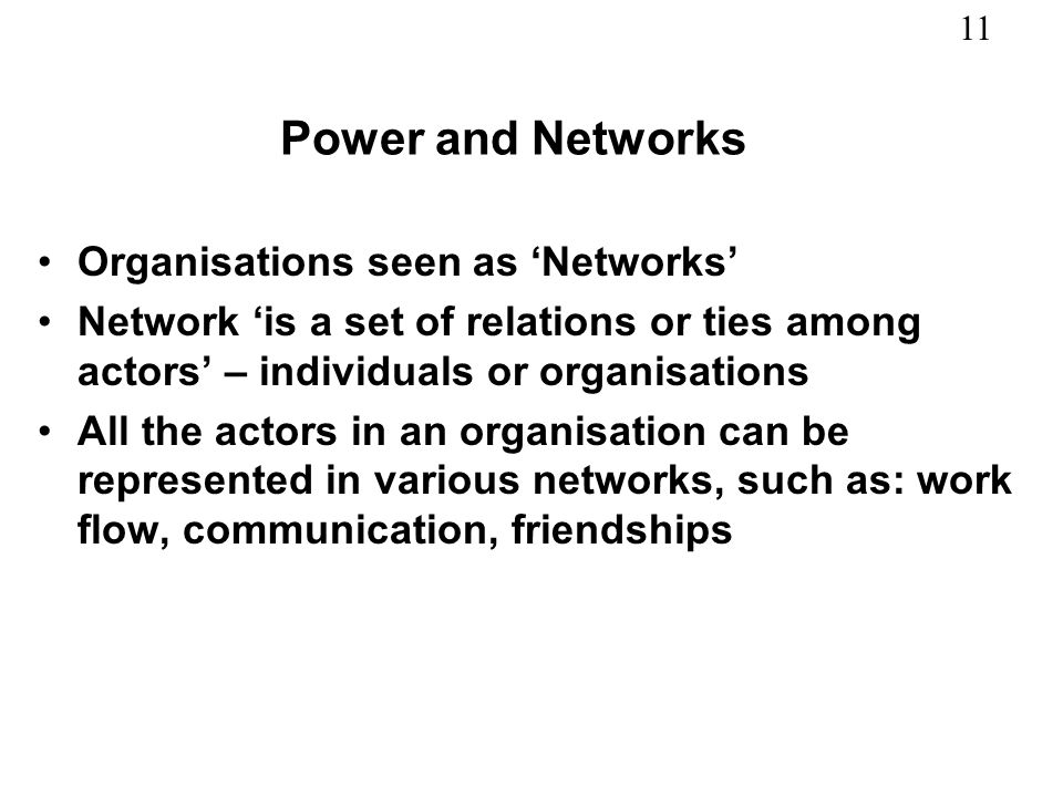 Power and Networks Organisations seen as 'Networks'