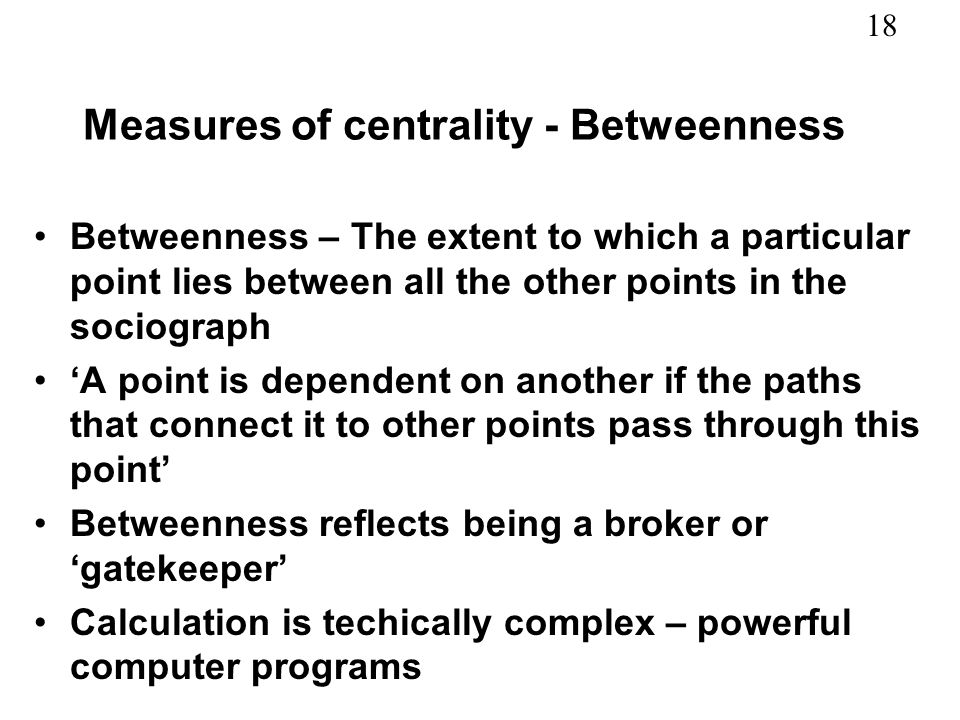 Measures of centrality - Betweenness