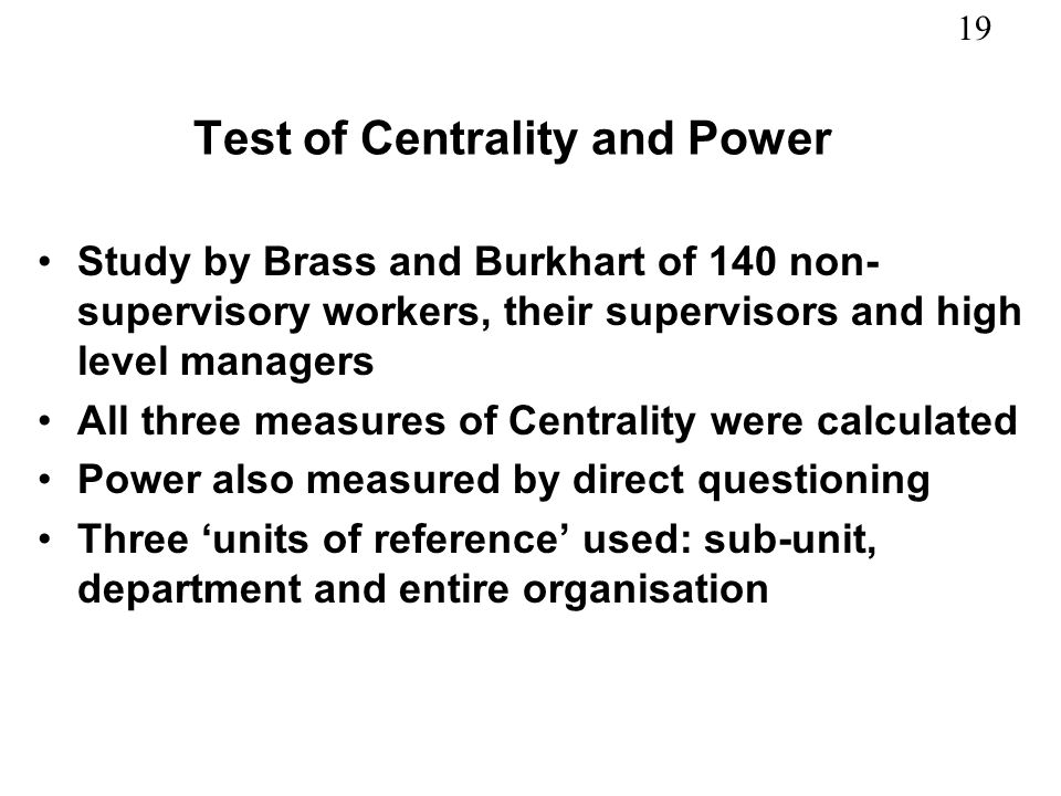 Test of Centrality and Power