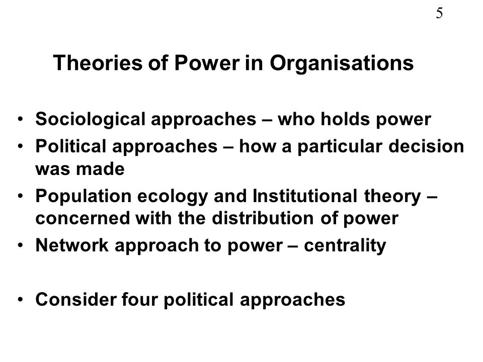 Theories of Power in Organisations