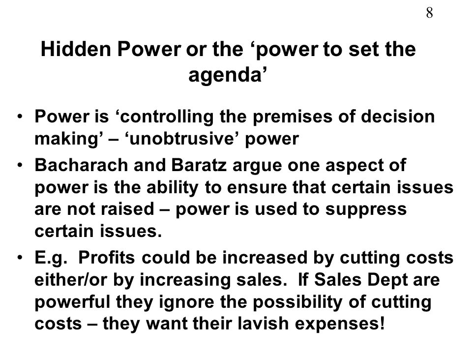 Hidden Power or the 'power to set the agenda'