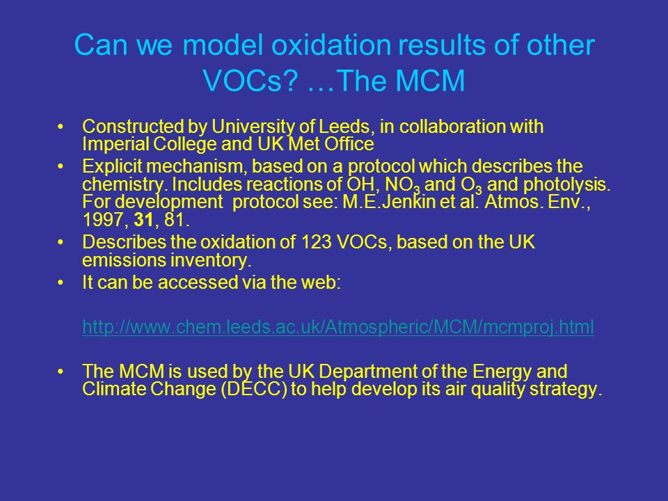 Can we model oxidation results of other VOCs …The MCM
