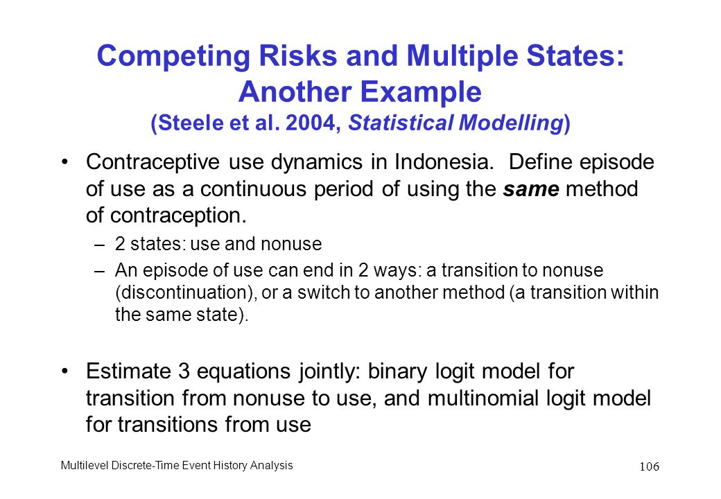 Competing Risks and Multiple States: Another Example (Steele et al