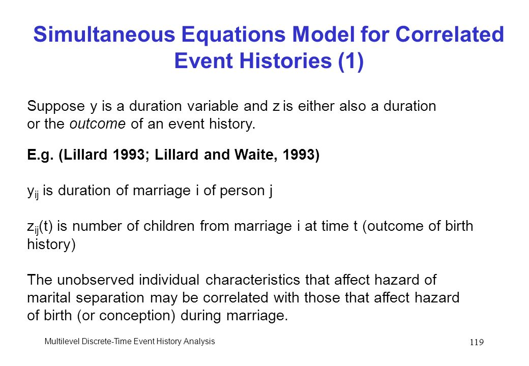Simultaneous Equations Model for Correlated Event Histories (1)