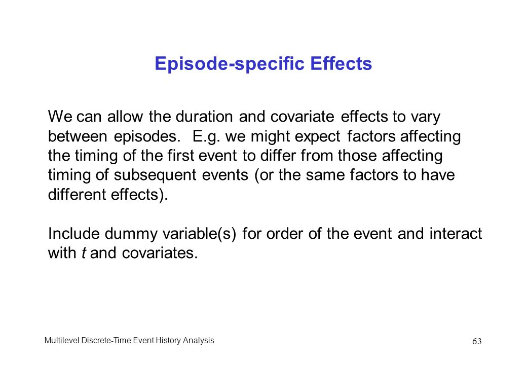 Episode-specific Effects