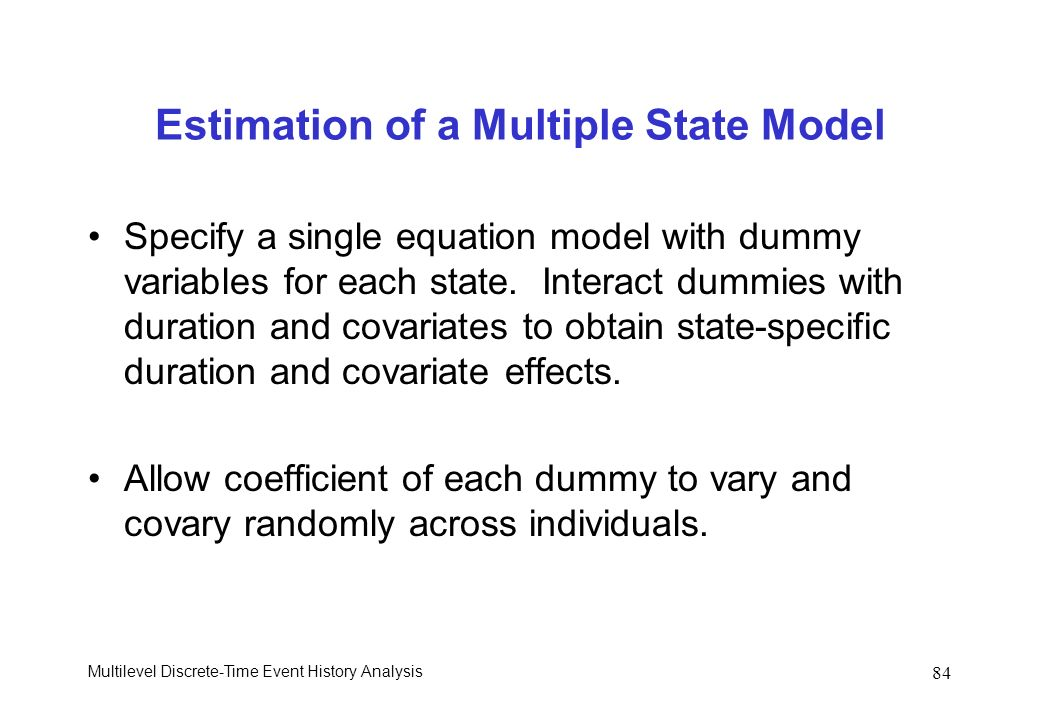 Estimation of a Multiple State Model