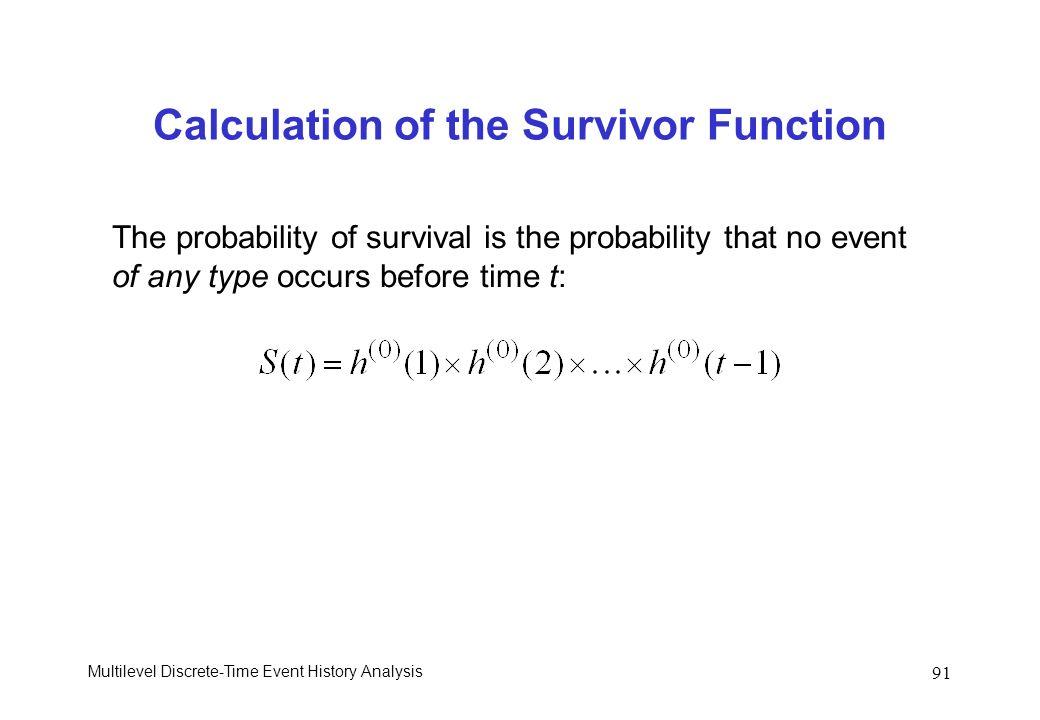 Calculation of the Survivor Function