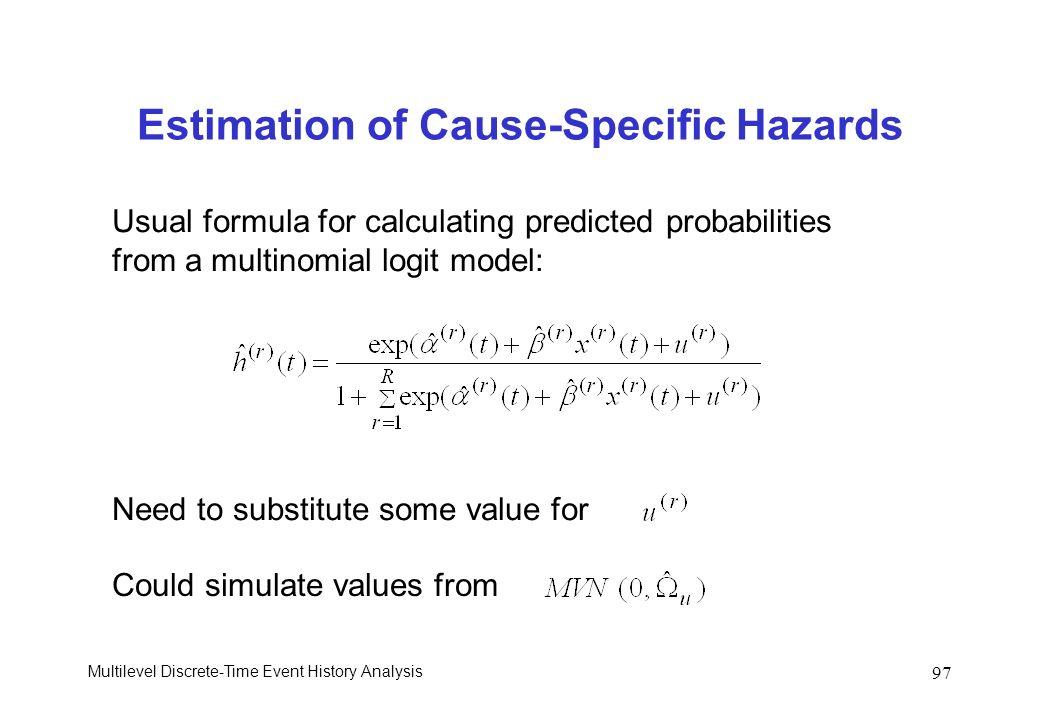 Estimation of Cause-Specific Hazards