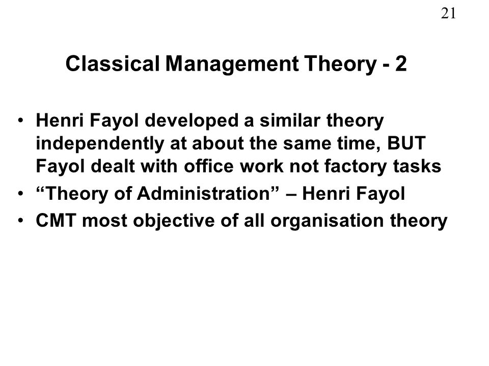 Classical Management Theory - 2