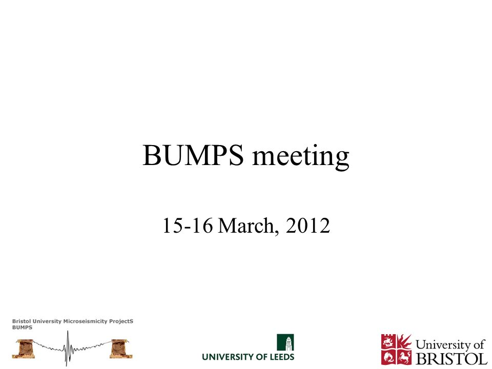 BUMPS meeting 15-16 March, 2012