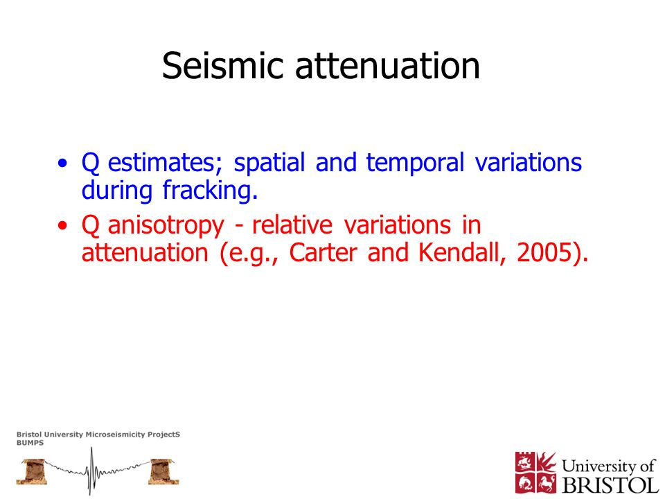 Seismic attenuation Q estimates; spatial and temporal variations during fracking.