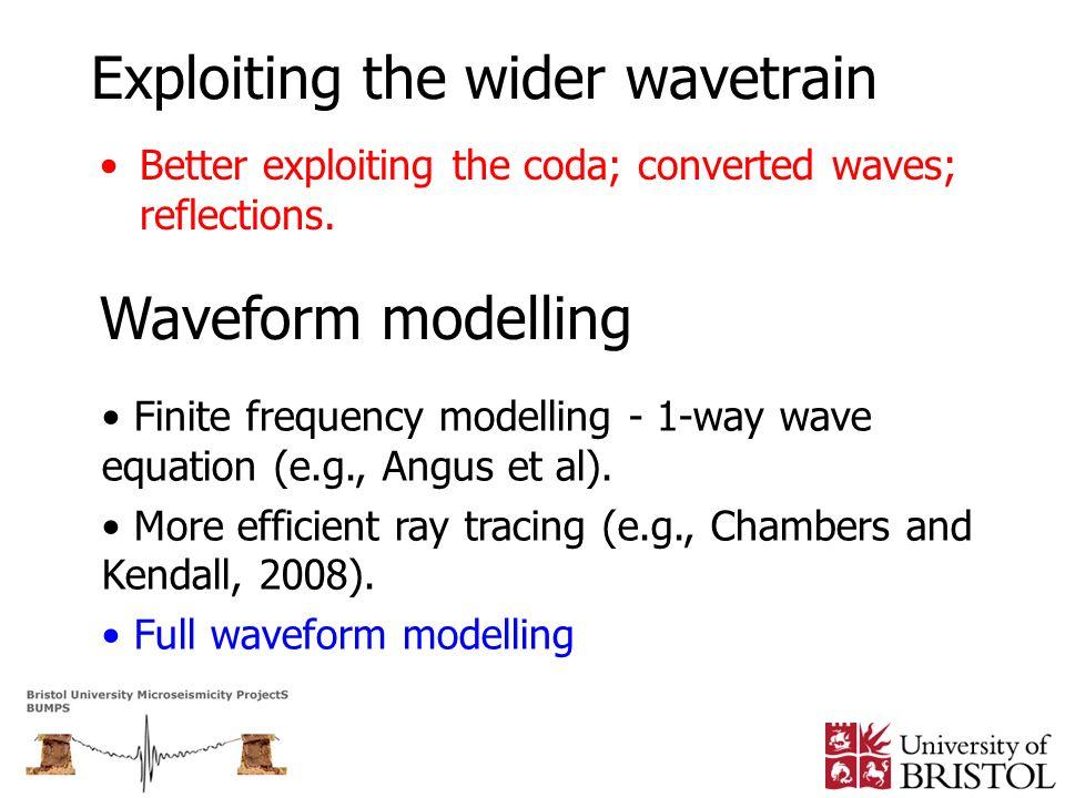 Exploiting the wider wavetrain