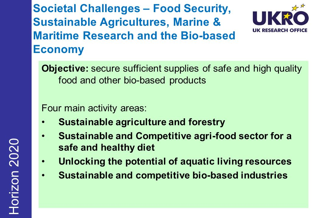 Societal Challenges – Food Security, Sustainable Agricultures, Marine & Maritime Research and the Bio-based Economy