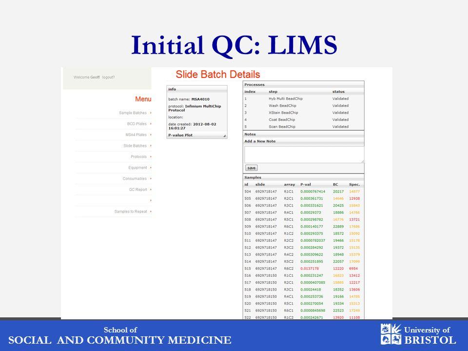 Initial QC: LIMS