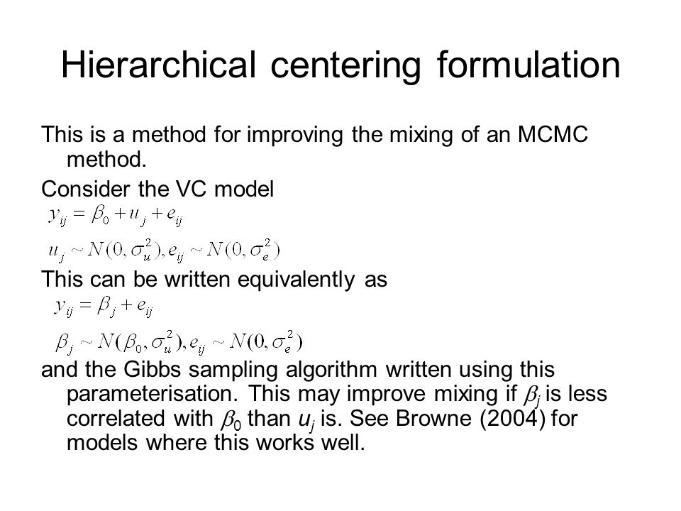 Hierarchical centering formulation