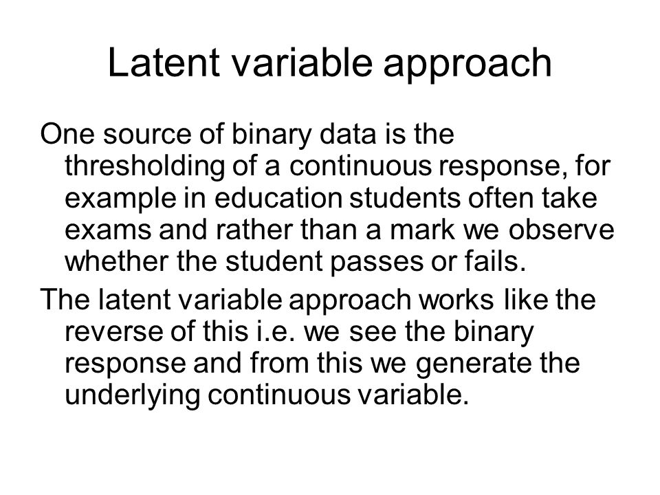Latent variable approach