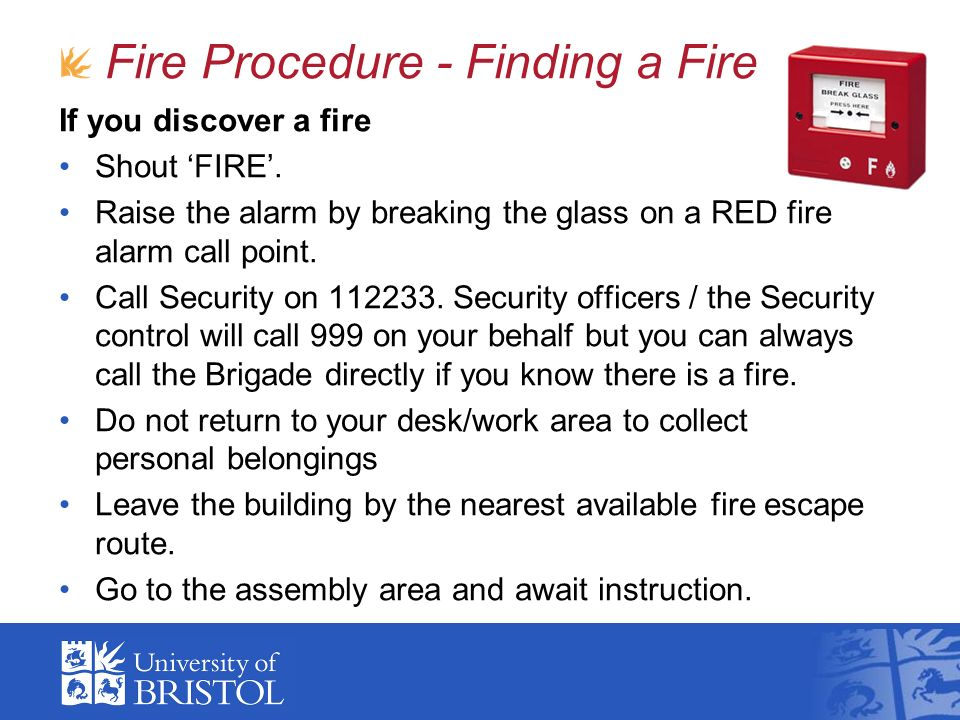 Fire Procedure - Finding a Fire