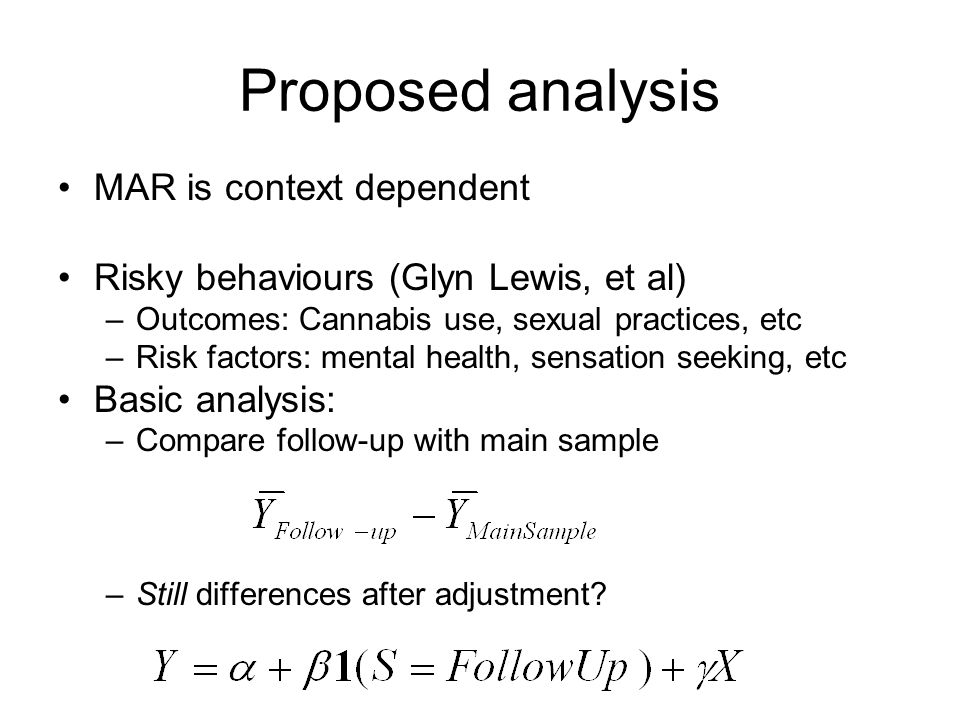 Proposed analysis MAR is context dependent
